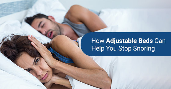 How Adjustable Beds Can Help You Stop Snoring
