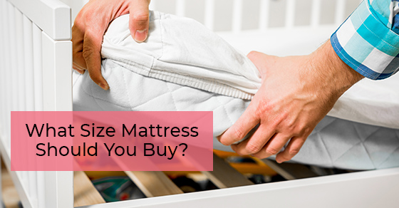 What Size Mattress Should You Buy?